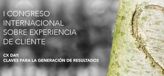 La importancia de la Experiencia de Cliente protagonista del I Congreso Internacional Sobre Experiencia de Cliente