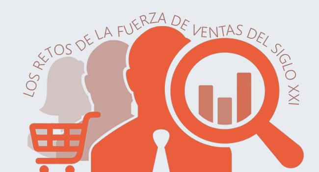 Informe sobre Los retos de la fuerza de ventas en el siglo XXI