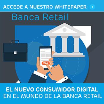 El nuevo consumidor digital en la banca retail